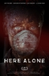 Here Alone Plakat